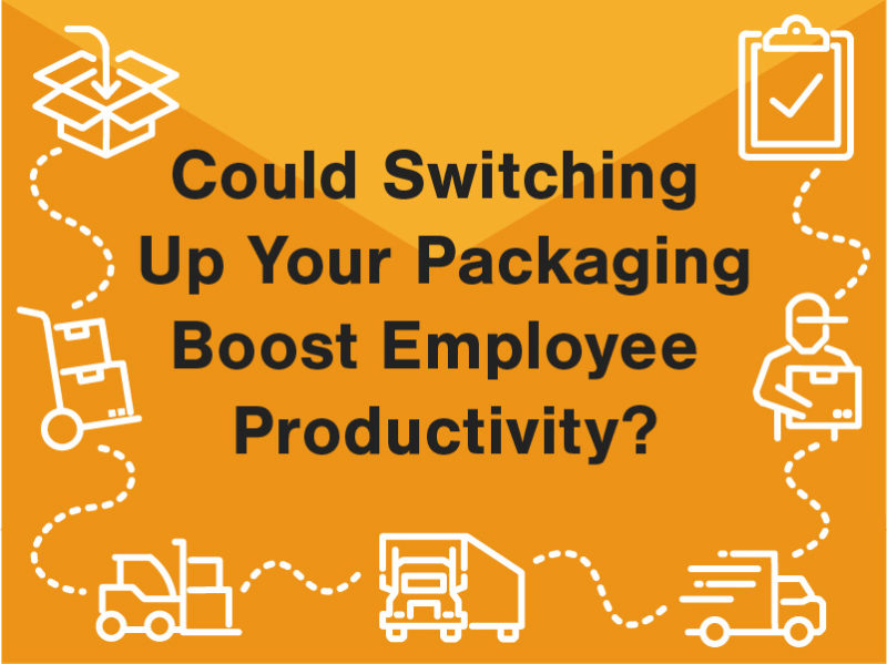 Could switching up your packaging boost employee productivity