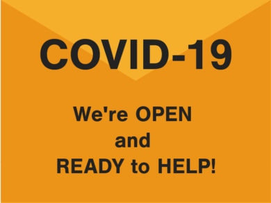 COVID-19 We're OPEN and READY to HELP!